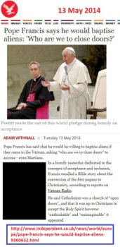 independentuk-pope_francis_says_he_would_baptise_aliens_who_r_we_to_close_doors